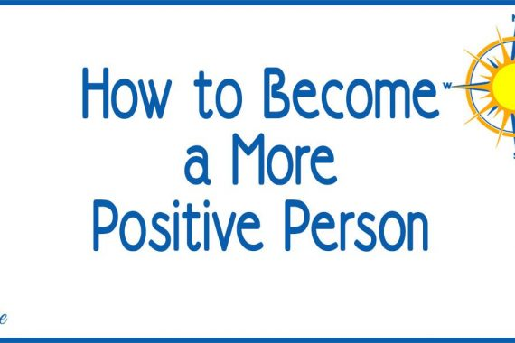 How to Become a Positive Person